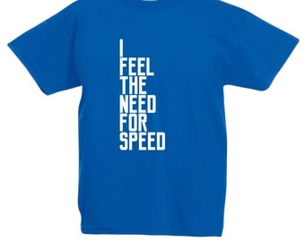 Kids 'Need For Speed' 'T-Shirt / Childrens Racing / Karting T Shirt in Blue, Grey, Pink, Light Blue, Yellow Ages: 3-4, 5-6, 7-8, 9-11, 12-13