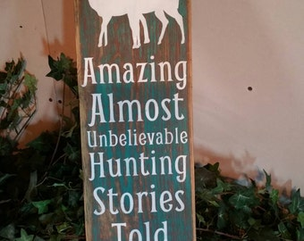 Hunting Stories handcrafted painted wood sign custom wedding gift personalized wall home man cave shower birthday distressed