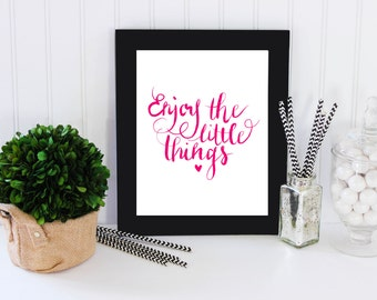 Printable typography - Enjoy the little things