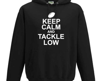 Keep Calm and Tackle Low Hooded Sweatshirt. Unisex Sweatshirt Rugby World Cup Canada Cup Six Nations