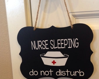 Nurse sleeping door hanger