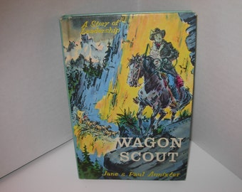 Wagon Scout, Jane Paul Annixter, Hardcover weekly readers children book,  Free Shipping