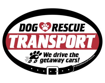 Dog Rescue Transport - Euro Dog DECAL - 4x6 Oval - Removable Vinyl Bumper Sticker - Weather Resistant - Animal Rescue - Pet Dog Lover Gift