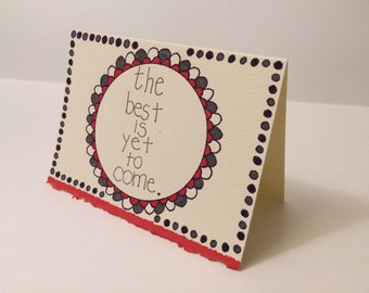 The best is yet to come Hand-Drawn Card