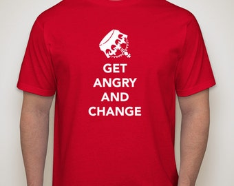 Get Angry and Change t-shirt