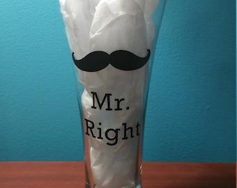 Mr. Right Glass