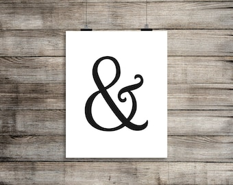 Cursive Ampersand Typography Printable/ Wall Art