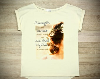 T shirt Strength and Honor