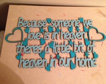 Because someone I love is in heaven