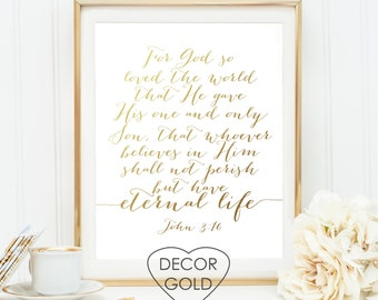 John 3:16 For God so loved the world Bible verse Gold foil print - gold office decor - gold home decor - wedding sign - bridal shower gift