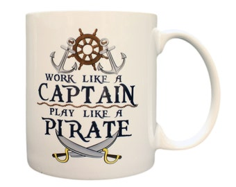 Work Like A Captain Play Like A Pirate 11oz Coffee Mug