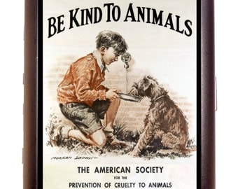 Be Kind To Animals Cigarette Case Business Card Holder Wallet  American Human Society 1932 Poster Art Dog Pet Lover Anti-Cruelty