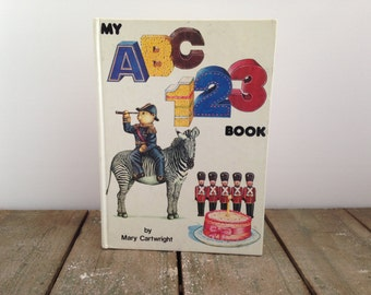 My ABC 123 Book by Mary Cartwright