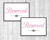 Printable 5x7 Wedding Reserved Table Signs in Black and White and Medium Pink - Instant Digital Download - Flat or Tent Folded