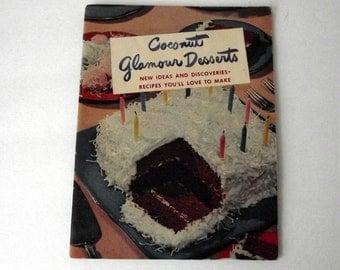 Vintage Cookbook 1940s Coconut Glamour Desserts Baker's