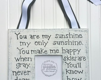 You Are My Sunshine Shabby Chic Distressed and the 4x4 opening for INSTAGRAM photos