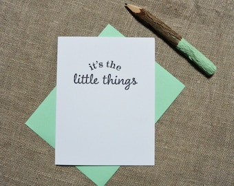 Letterpress Greeting Card  - Friendship Card - Stuff My Friends Say - It's the Little Things - STF-349