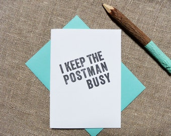 Letterpress Greeting Card - Write More. On Paper. - I Keep the Postman Busy - WRM-354