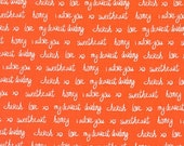 Text fabric, Sealed With a Kiss fabric by Robert Kaufman and Fabric Shoppe - Script in Orange, Fat Quarters, Half Yards and Yardage