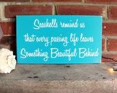 Seashells Remind Us Wood Sign - Wall Decor -Coastal Decor - Beach - Wall Art - Painted Wood - In Memory of - Beach Wedding