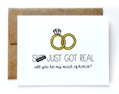 Will You Be My Maid Of Honor Card - Will You Be My Matron Of Honor Card - Sh-t Just Got Real - Mature