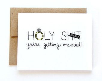 Funny Engagement Card - Bachelorette Card - You're Getting Married - Mature