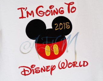 I'm going to Disneyland or Disney World Mouse head machine embroidered Tshirt