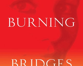 Crossing Burning Bridges womens fiction novel by Cyndie M. Styles