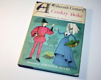 1962 A Fifteeth Century Cookry Boke