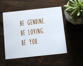 Distressed Gold Foil Inspiration Print // Be Genuine Be You Weathered Art Print /?