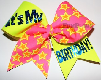 It's MY Birthday Cheer Bow, Allstar sized by FunBows !!