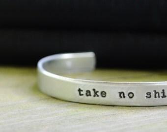Take No Sh*t Bracelet  - Hand Stamped  - Mature - Empowering - Feminist - Women - Cursing - Unisex  - For Her - Funny - Stocking Stuffer