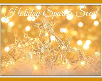 HOLIDAY SPARKLE Scented Soy Melts - Soy Wax Tarts - Holiday Fall Autumn Winter Scent - Wickless Candle - Highly Scented - Handmade In USA