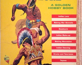 Indian Crafts and Lore- A Gokdwn Hobby Book 1964