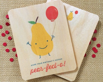 pear-fect-o birthday card - real wood card - birch wood - wc1254