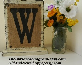 Self Standing burlap sign letter of your choice COTTAGE CHARM, monogram, rustic style< BURLAP Standing Monogram Rustic Sign W, Burlap Sign