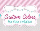 Custom Colors for Your Invitation