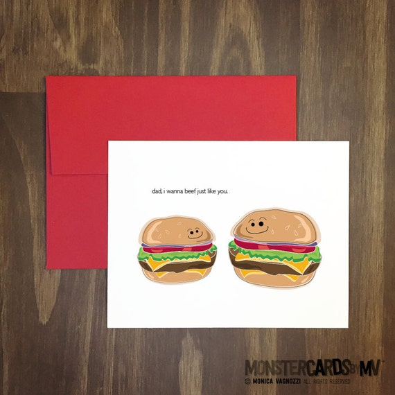 fathers day card / dad i wanna beef just like you / burger and slider / meat eater / grill master / beef lover / perfect for dad anytime