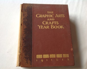 1911-1912 The. Graphic Arts and Crafts Yearbook Very Rare