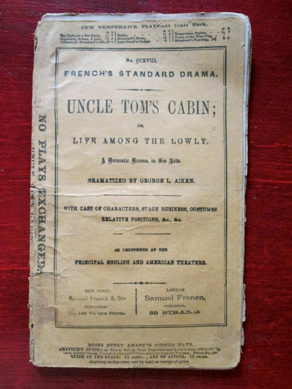 Mid 1800s Uncle Tom S Cabin Script By George L Aiken