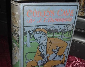Antique Victorian Cudjo's Cave JT Trowbridge A Story of the Civil War Antique Book