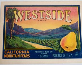 Fruit Crate Label, Vintage Label Art, Westside Pears, Authentic Advertising Art, Penryn, California,  Farmhouse Decor