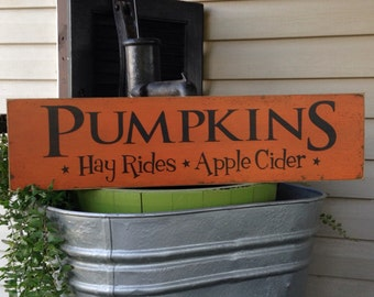 Primitive Decor,Pumpkins,Hayrides,Apple Cider,Fall Pumpkin Sign,Fall Porch Sign,Fall Decor,Halloween Decor,Primitive Sign,Pumpkin Sign