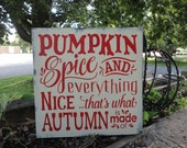 "FALL Sign/Fall Decor/Pumpkin Spice/Home Decor/Wall Decor/Primitive/Country Decor/Rustic/Painted Wood Sign/DAWNSPAINTING/12"" X 12"""