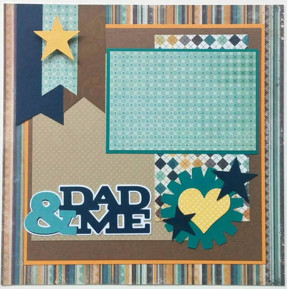 Premade Scrapbook Layout Dad Dad Premade Scrapbook Layout