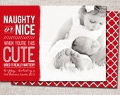 "Christmas card, Photo Christmas card, Holiday Card, Printable Christmas card, Modern Christmas card (""Naughty or Nice, This Cute"")"