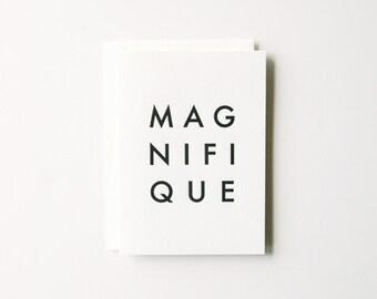 Magnifique - Letterpress Greeting Card