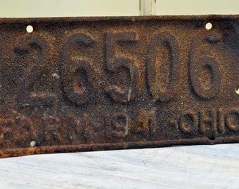 Rustic 1941 Ohio Farm License Plate - rust and crust auto plate - Man Cave Decor
