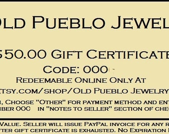 50.00 Gift Certificate For Old Pueblo Jewelry