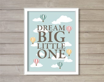 Dream Big Little One Hot Air Balloon -8x10- Wall Art Printable Instant Download Digital Clouds Sky Blue Baby Room Nursery Decor